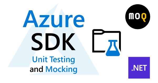 Unit testing and mocking with Azure SDK .NET