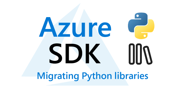 How to migrate to the new Azure Python Management Libraries