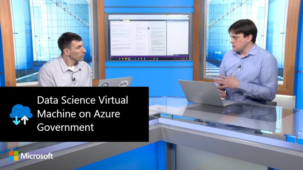 Data Science Virtual Machine on Azure Government – Something for Everyone