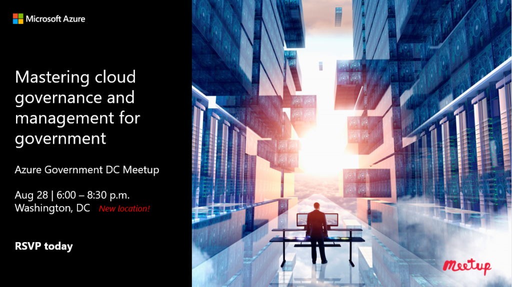 Join us! Mastering cloud governance and management for gov – Aug 28