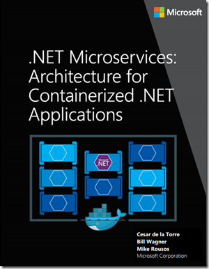 Free Ebook Guide On Net Microservices Architecture For Containerized Net Applications Cesar De La Torre