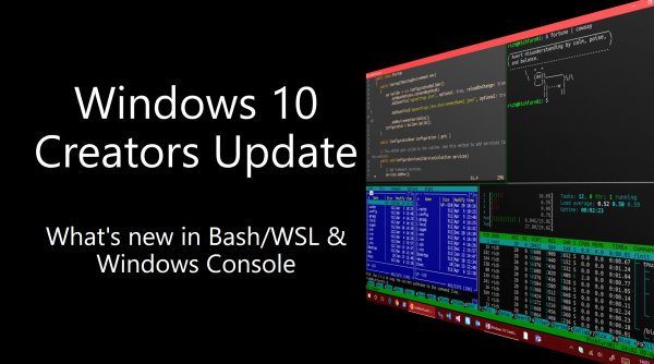 Windows 10 Creators Update: What's new in Bash/WSL & Windows Console