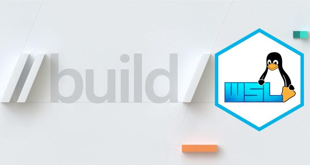 WSL 2 Post BUILD FAQ