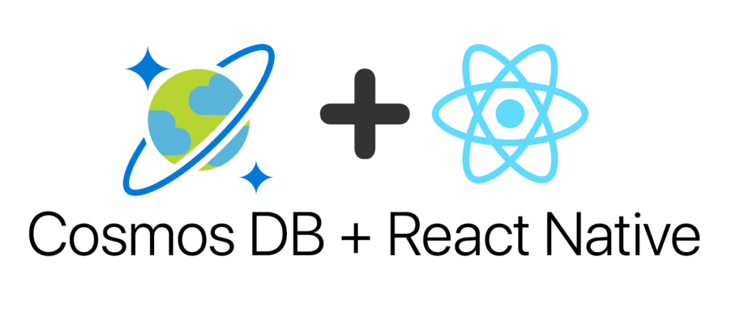 Creating Mobile Applications with Azure Cosmos DB