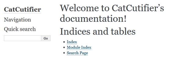 "Front page saying ""Welcome to CatCutifier's documentation with links to the Index, Module Index and Search Page"