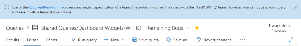 The banner will link to our VSTS documentation on the @CurrentIteration macro and let you know which team your query was updated to use. This selection can be modified and saved with the team of your choice.