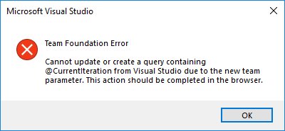 Error message from Visual Studio that tells the user they cannot save @CurrentIteraiton queries in Visual Studio and should make changes in the web.