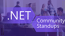 .NET Community Standup