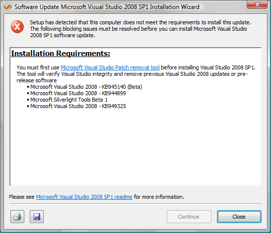 Setup has detected that this computer does not meet the requirements to install this update. The following blocking issues must be resolved before you can install Microsoft Visual Studio 2008 SP1 software update.