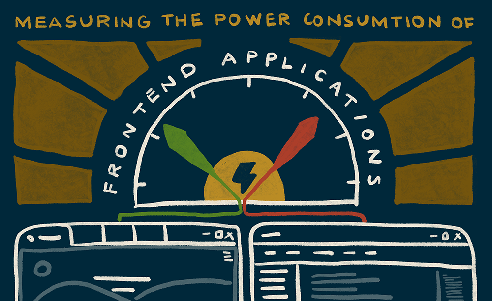 How To Measure The Power Consumption of Your Frontend Application
