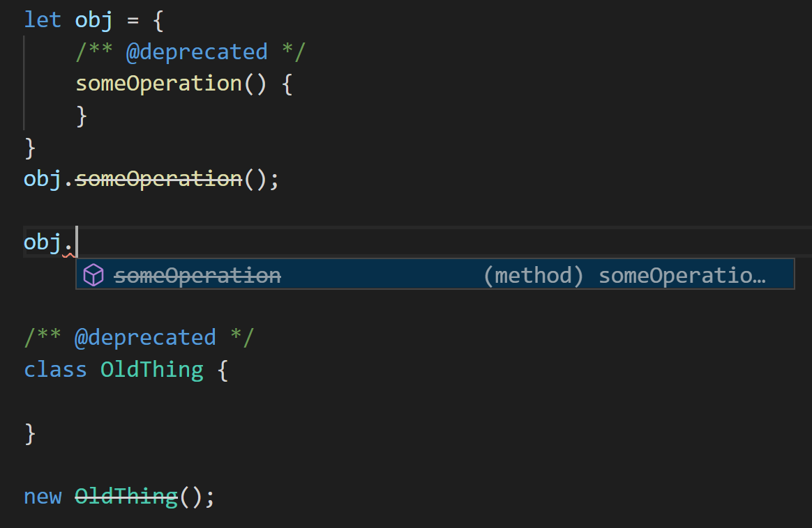 Some examples of deprecated declarations with strikethrough text in the editor
