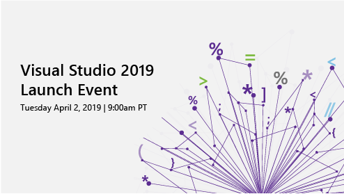 Visual Studio 2019 Launch Event agenda and speakers now published