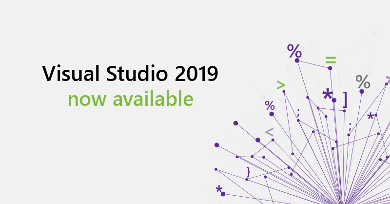 Visual Studio 2019: Code faster. Work smarter. Create the future.