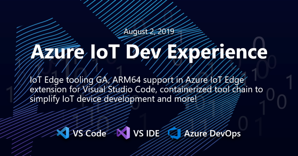 Azure IoT Tools July Update: IoT Edge tooling GA and more!