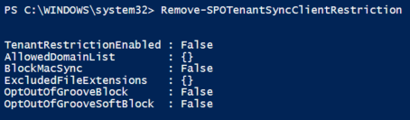 Screenshot with results from running Remove-SPOTenantSyncClientRestriction.
