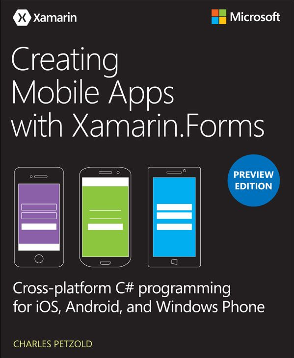 Creating Mobile Apps with Xamarin.Forms
