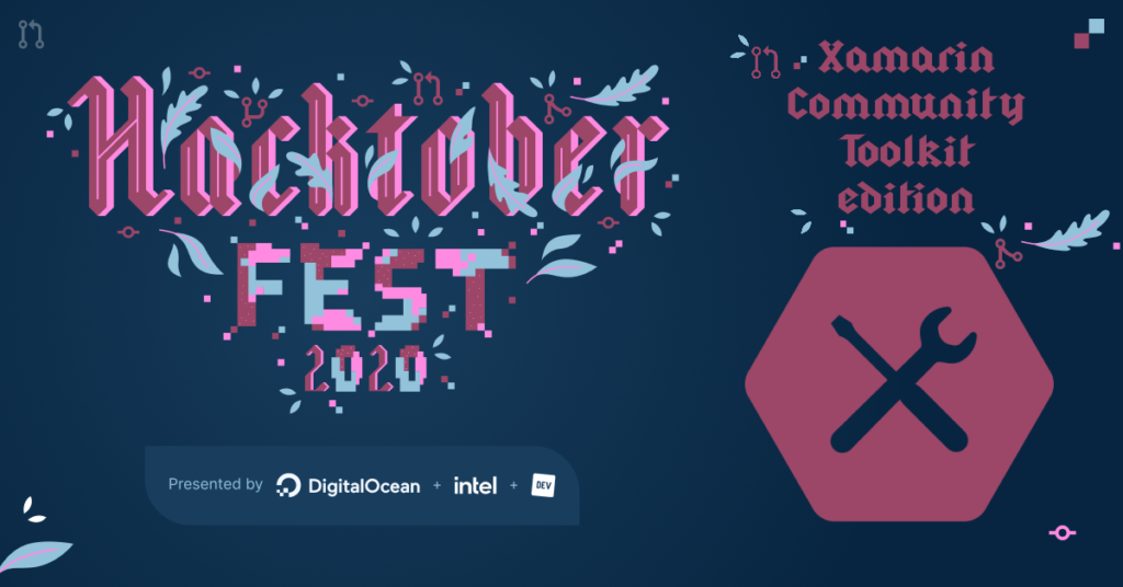Join Hacktoberfest at the Xamarin Community Toolkit